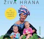 """Promocija knjige """"Živa hrana za živu decu i živahne roditelje"""""""