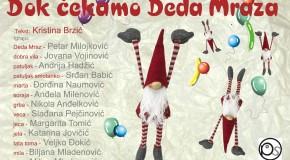 """Novogodišnja predstava """"Dok čekamo Deda Mraza"""""""
