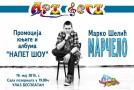 "Promocija knjige i albuma ""Napet šou""  Marka Šelića Marčela"