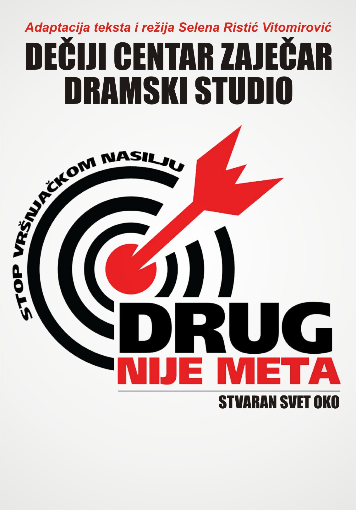 """PREDSTAVA """"DRUG NIJE META"""""""