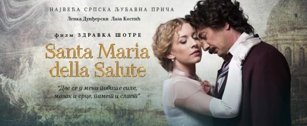 """PREMIJERA DOMAĆEG FILMA """"SANTA MARIA DELLA SALUTE"""""""