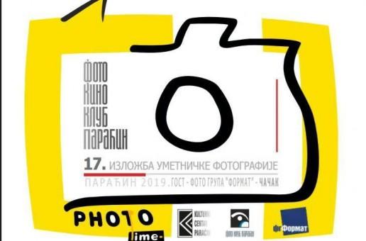 """OTVARANJE IZLOŽBE UMETNIČKIH FOTOGRAFIJA """"PARAĆIN 2019."""""""
